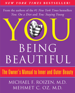 You: Being Beautiful by Drs. Michael Roizen and Mehmet Oz