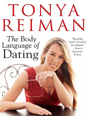 Body Language of Dating, Tonya Reiman, hormones
