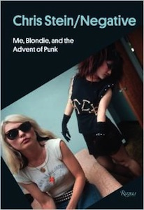 Buy Chris Stein / Negative: Me, Blondie, and the Advent of Punk