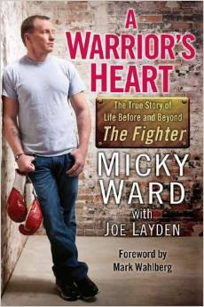Buy A Warrior's Heart: The True Story of Life Before and Beyond The Fighter