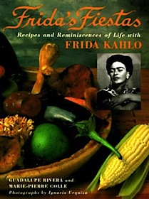 Buy Frida's Fiestas: Recipes and Reminiscences of Life with Frida Kahlo