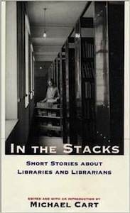 Buy In the Stacks: Short Stories about Libraries and Librarians