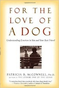 Buy For the Love of a Dog: Understanding Emotion in You and Your Best Friend