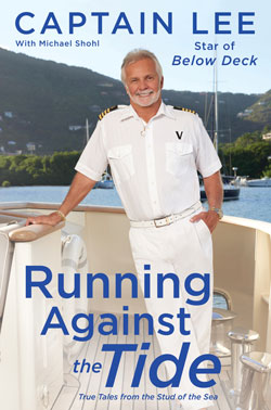 Below Deck's Captain Lee on Choosing the Right First Mate - Tips on