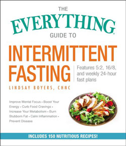 Intermittent Fasting: The Fast and the Furious - Tips on Life and Love