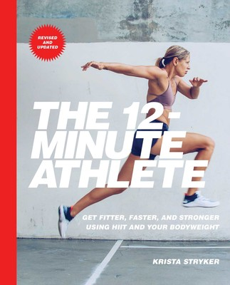 The 12-Minute Athlete by Krista Stryker cover